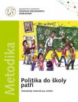 http://www.obcanskevzdelavani.cz/uploads/5a6768fe644cf567067e87edfa1593ff96b7b291_uploaded_cov2012-politika_do_skoly_patri-titulka_mala.jpg